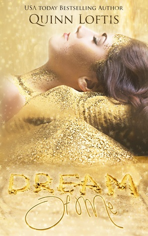 Dream of Me (Dream Maker, #1)