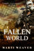 Fallen World by Marti Weaver