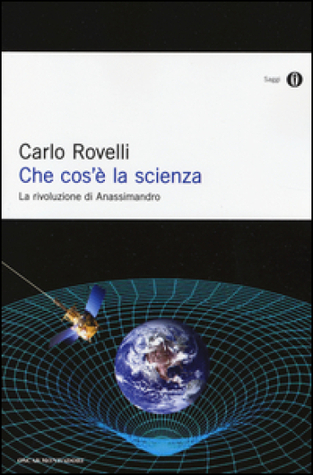 The First Scientist Anaximander And His Legacy By Carlo Rovelli