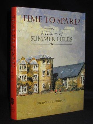 No Time to Spare? A History of Summer Fields