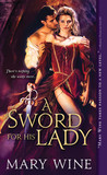 A Sword for His Lady (Courtly Love, #1)