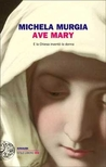 Ave Mary: E la Chiesa inventò la donna audiobook download free