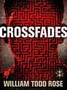 Crossfades: A Dystopian Novella