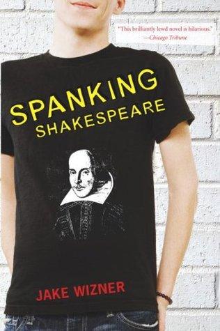 Spanking Shakespeare by Jake Wizner