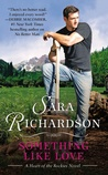 Something Like Love (Heart of the Rockies, #2)