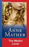 The Medici Lover by Anne Mather