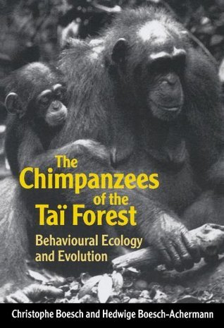 the-chimpanzees-of-the-ta-forest-behavioural-ecology-and-evolution