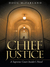 Chief Justice: A Supreme Court Insider's Novel
