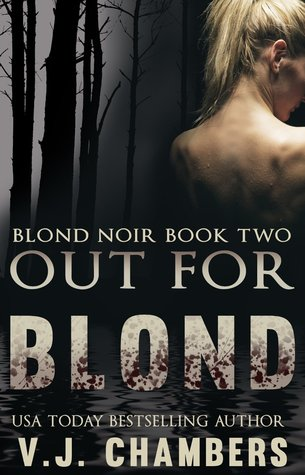 Out For Blond (Blond Noir Mysteries, #2)