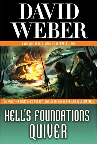 Hells Foundations Quiver(Safehold 8)