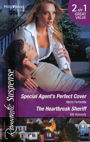 Special Agent's Perfect Cover / The Heartbreak Sheriff