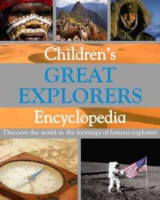 Children's Great Explorers Encyclopedia