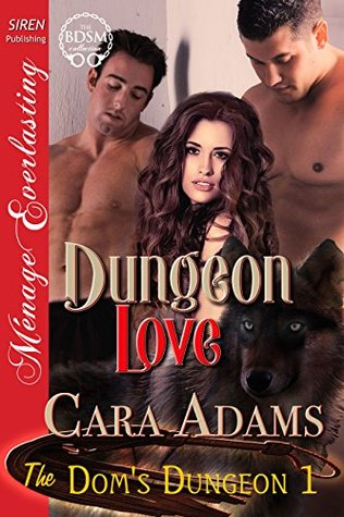 Dungeon love the doms dungeon 1 by cara adams 23534577 fandeluxe Images