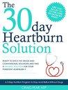 The 30 Day Heartburn Solution by Craig Fear