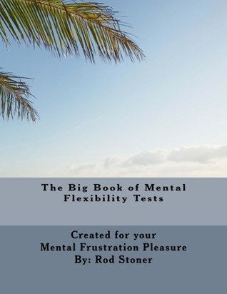 The Big Book of Mental Flexibility Tests