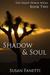 Shadow & Soul by Susan Fanetti