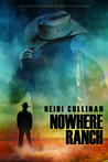 Nowhere Ranch by Heidi Cullinan