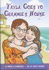 Tayla goes to Grammie's House (Tayla #4)