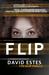Flip (Slip, #3) by David Estes
