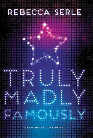 Truly, Madly, Famously(Famous in Love 2)