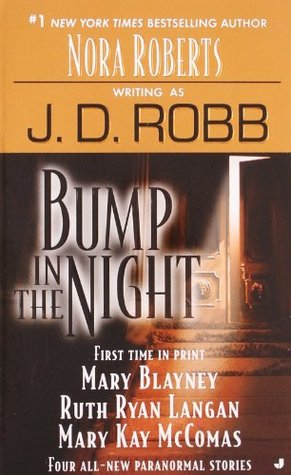 Bump in the Night by J.D. Robb