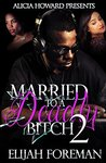 Married To A Deadly Bitch 2