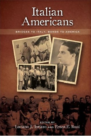 Italian Americans: Bridges to Italy, Bonds to America