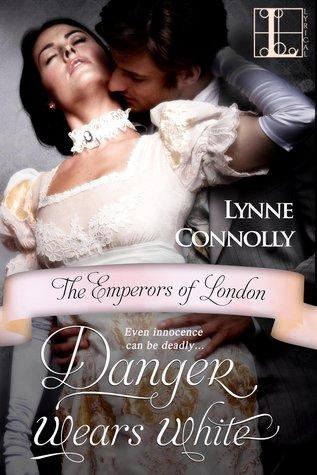 Danger Wears White (The Emperors of London, #3)