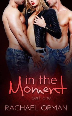 In The Moment Part One