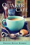 The Quaker Café (Quaker Café #1)
