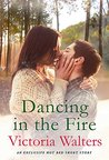 Dancing in the Fire: A Hot Bed Short Story