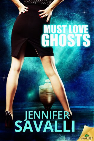 Must Love Ghosts(Must Love Ghosts 1)