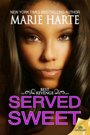 Served Sweet(Best Revenge 3)