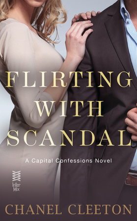 Flirting with Scandal(Capital Confessions 1)
