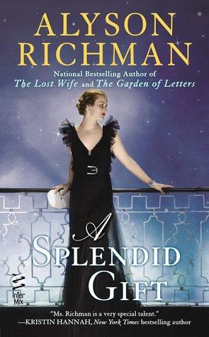 Ebook A Splendid Gift by Alyson Richman PDF!