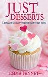 Just Desserts by Emma Bennet