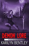 Demon Lore (Demon Huntress, #1)
