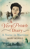 A Very Private Diary: A Nurse in Wartime