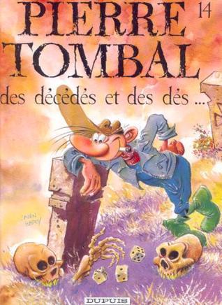 Des décédés et des dés... (Pierre Tombal, #14)
