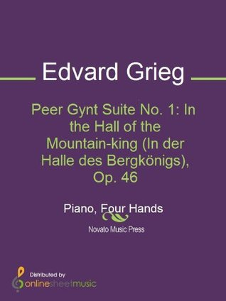 Peer Gynt Suite No. 1: In the Hall of the Mountain-king (In der Halle des Bergkönigs), Op. 46