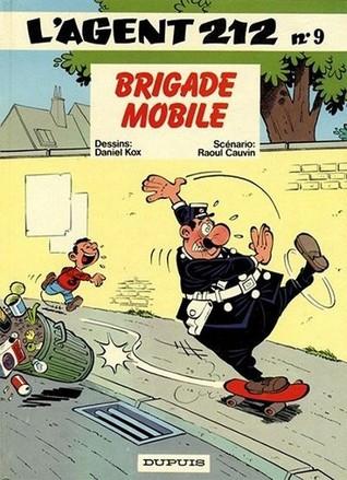 Brigade mobile (L'Agent 212, #9)