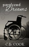 Paralyzed Dreams by C.B. Cook