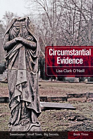 Circumstantial Evidence by Lisa Clark O'Neill