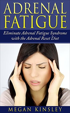 adrenal-fatigue-eliminate-adrenal-fatigue-syndrome-gain-energy-health-and-vitality-in-your-life-without-adrenal-fatigue