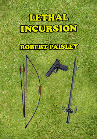 Lethal Incursion