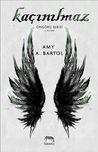 Kaçınılmaz by Amy A. Bartol