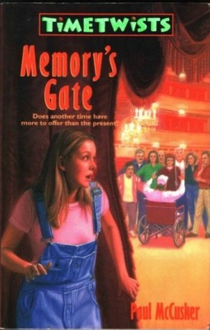 Memory's Gate (Time Thriller Trilogy #3)