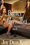 Baller Bitches Part 1