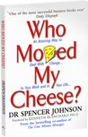 Download Who Moved My Cheese?: An Amazing Way to Deal with Change in Your Work and in Your Life