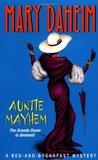 Auntie Mayhem (Bed-and-Breakfast Mysteries, #9)
